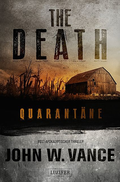 QUARANTÄNE (The Death 1), John W. Vance