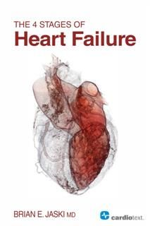 4 Stages of Heart Failure, Brian Jaski