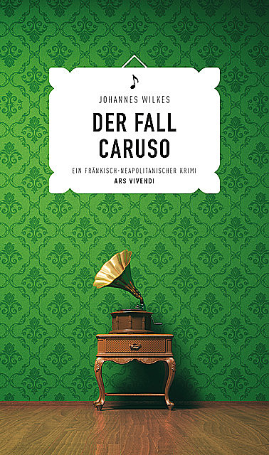 Der Fall Caruso (eBook), Johannes Wilkes