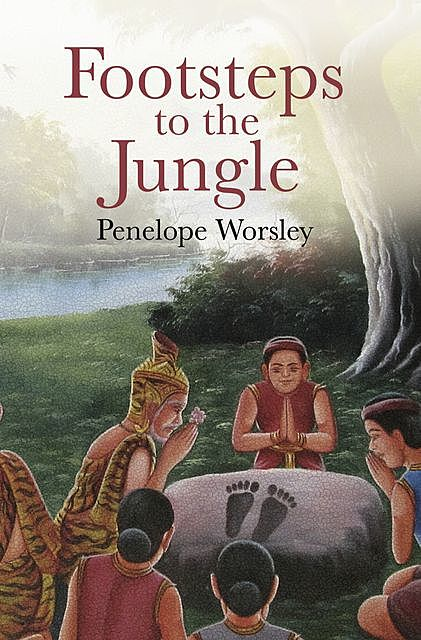 Footsteps to the Jungle, Penelope Worsley