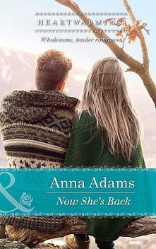 Now She's Back, Anna Adams