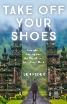 Take Off Your Shoes, Ben Feder