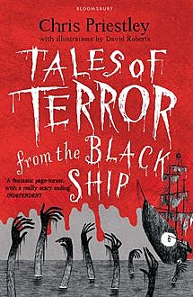 Tales of Terror from the Black Ship, Chris Priestley