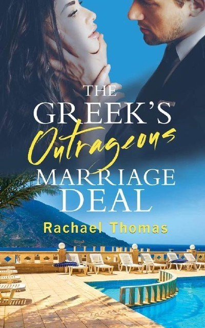The Greek's Outrageous Marriage Deal, Rachael Thomas