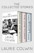 The Collected Stories, Laurie Colwin