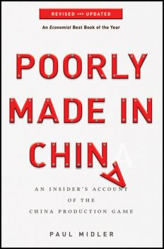 Poorly Made in China, Paul Midler