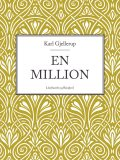En million, Karl Gjellerup