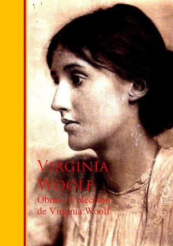 Obras – Coleccion de Virginia Woolf, Virginia Woolf