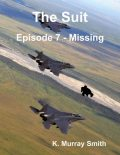 The Suit Episode 7 - Missing, K. Murray Smith