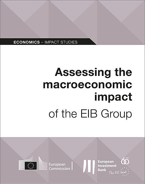 Assessing the macroeconomic impact of the EIB Group, European Investment Bank