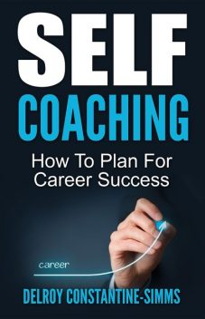 Self Coaching, Delroy Constantine-Simms