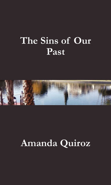 The Sins of Our Past, Amanda Quiroz
