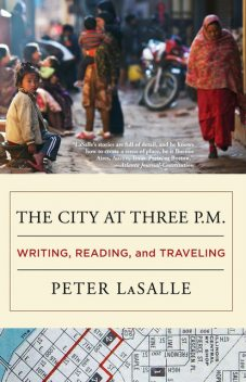 The City at Three P.M, Peter LaSalle