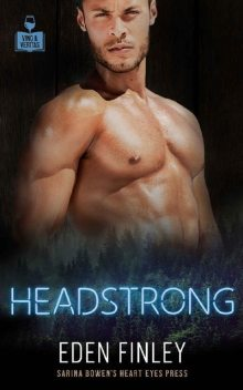 Headstrong (Vino and Veritas), Eden Finley, Heart Eyes Press LGBTQ