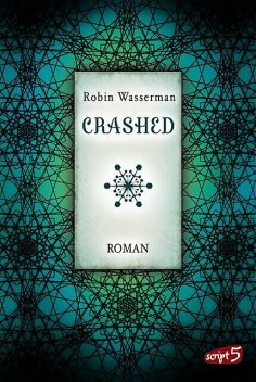 Crashed, Robin Wasserman