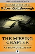The Missing Chapter, Robert Goldsborough