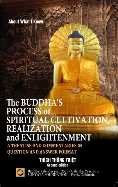 The Buddha's Process of Spiritual Cultivation, Realization and Enlightenment, Thich Thong Triet