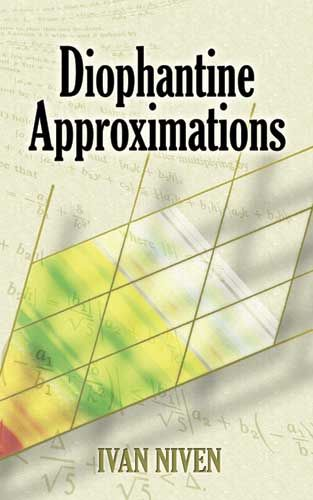Diophantine Approximations, Ivan Niven