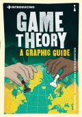 Introducing Game Theory: A Graphic Guide (Introducing…), Ivan Pastine