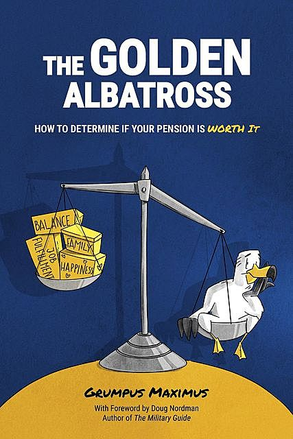 The Golden Albatross, Grumpus Maximus