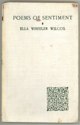 Poems of Sentiment, Ella Wheeler Wilcox
