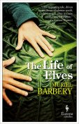 The Life of Elves, Muriel Barbery
