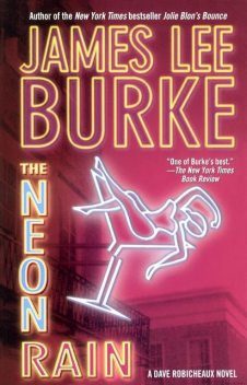 The Neon Rain, James Lee Burke