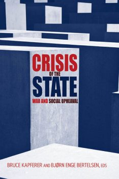 Crisis of the State, Bruce Kapferer