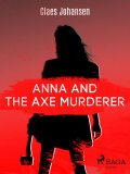 Anna and the Axe Murderer, Claes Johansen