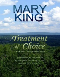 Treatment of Choice, Mary King