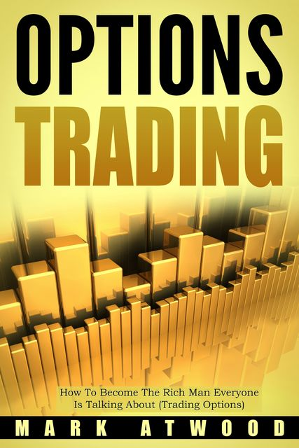 Options Trading, Mark Atwood