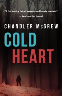 Cold Heart, Chandler McGrew