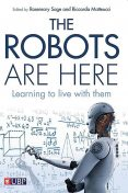 The Robots are Here, Riccarda Matteucci, Rosemary Sage