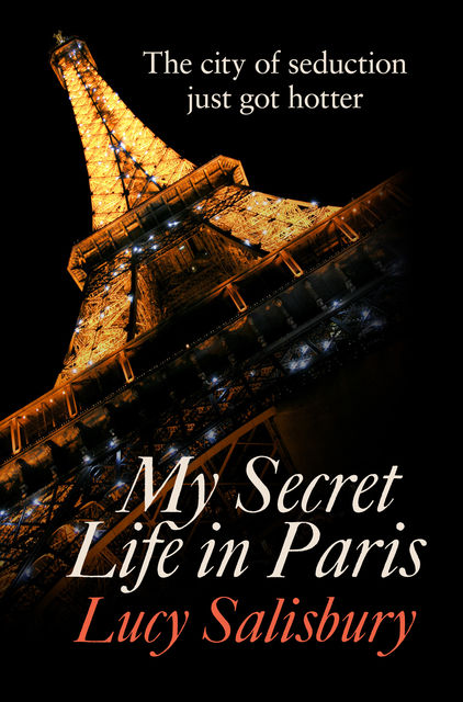 My Secret Life in Paris, Lucy Salisbury