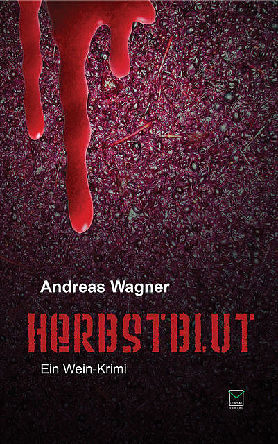 Herbstblut, Andreas Wagner