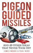 Pigeon-Guided Missiles, James Moore, Paul Nero