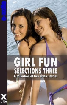 Girl Fun Selections Three, Ashley Hind, Eva Hore, January James, Jeremy Edwards, Mark Farley
