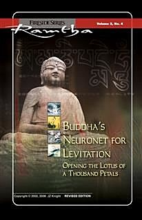 Buddha's Neuronet for Levitation, Ramtha