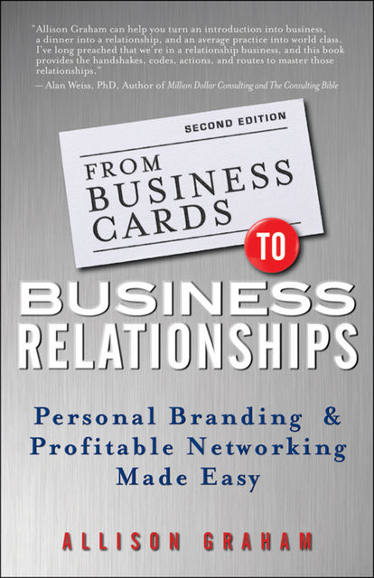 From Business Cards to Business Relationships, Graham Allison