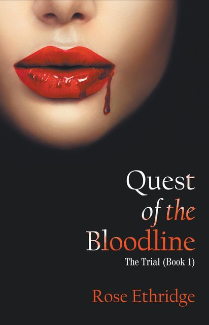 Quest of the Bloodline, Rose Ethridge