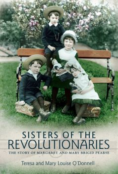 Sisters of the Revolutionaries, Mary Louise O'Donnell, Teresa O'Donnell