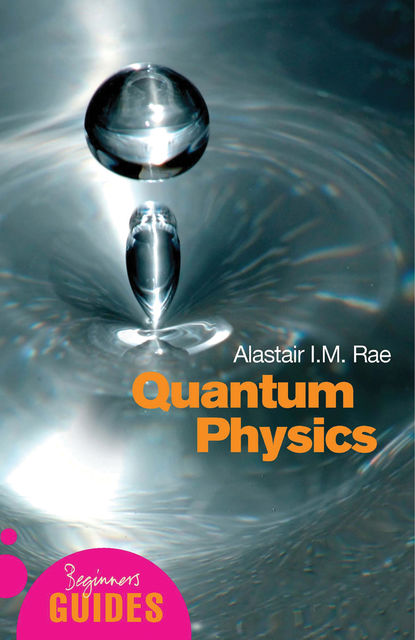 Quantum Physics, Alastair Rae