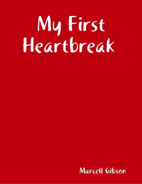 My First Heartbreak, Marcell Gibson