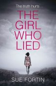 The Girl Who Lied, Sue Fortin
