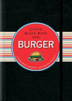 Little Black Book der Burger, Mike Heneberry, Cathy Cavender