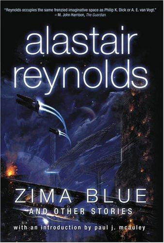 Zima blue and other stories, Alastair Reynolds