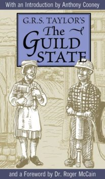 The Guild State, G.R. S. Taylor