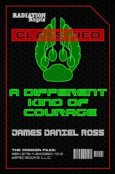 A Different Kind of Courage, James Ross