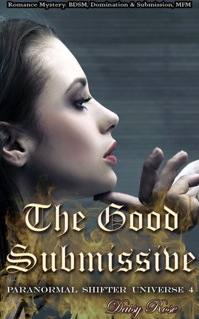 The Good Submissive, Daisy Rose