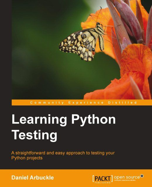 Learning Python Testing, Daniel Arbuckle